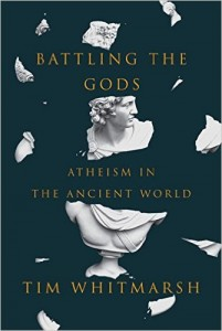 Books: Battling the Gods: Atheism in the Ancient World - Deckle Edge.