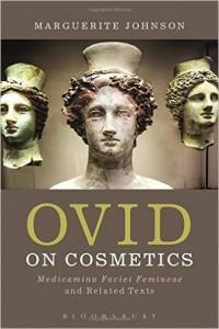 Books: Ovid on Cosmetics: Medicamina Faciei Femineae and Related Texts